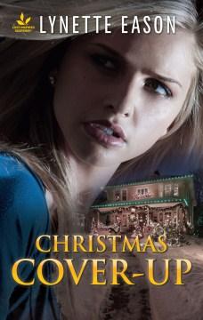 Christmas cover-up Lynette Eason.