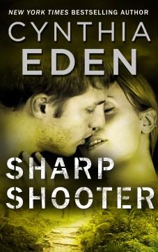 Sharpshooter Cynthia Eden.
