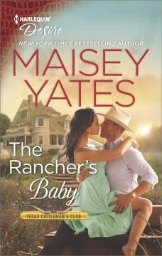 The rancher's baby Maisey Yates.