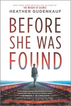 Before she was found Heather Gudenkauf