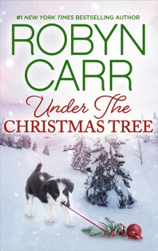 Under the Christmas tree Robyn Carr.