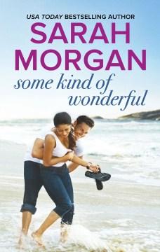 Some kind of wonderful Sarah Morgan.
