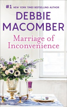 Marriage of inconvenience Debbie Macomber.