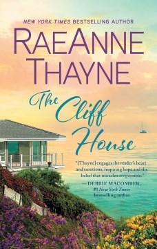The cliff house RaeAnne Thayne