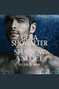 Shadow and ice [electronic resource] / Gena Showalter.