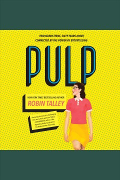 Pulp [electronic resource] / Robin Talley