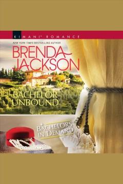 Bachelor unbound [electronic resource] / Brenda Jackson.