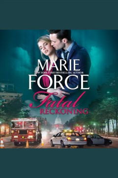 Fatal reckoning [electronic resource] / Marie Force