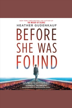 Before she was found [electronic resource] / Heather Gudenkauf