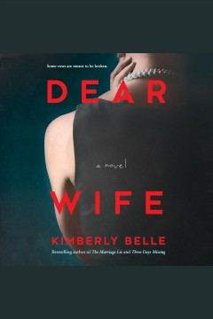 Dear wife [electronic resource] / Kimberly Belle.