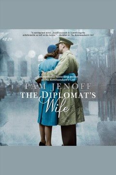 The diplomat's wife [electronic resource] / Pam Jenoff.