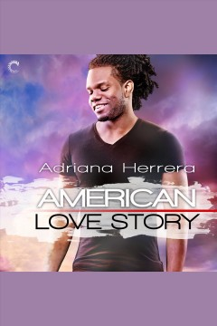 American love story [electronic resource] / Adriana Herrera.