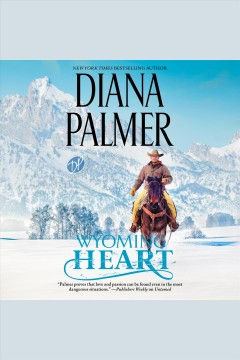 Wyoming heart [electronic resource] / Diana Palmer.