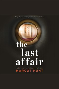 The last affair [electronic resource] / Margot Hunt.