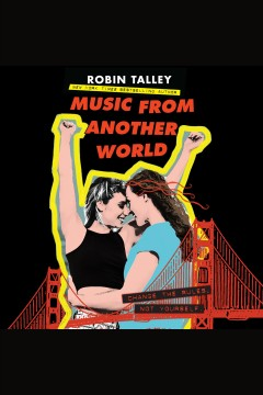 Music from another world [electronic resource] / Robin Talley