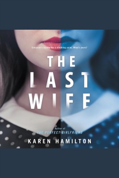 The last wife [electronic resource] / Karen Hamilton.