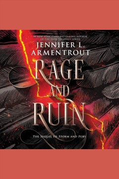 Rage and ruin [electronic resource] / Jennifer L. Armentrout.