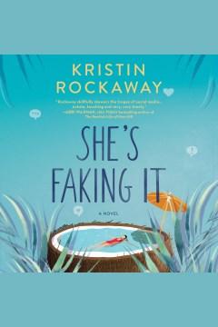 She's faking it [electronic resource] / Kristin Rockaway.