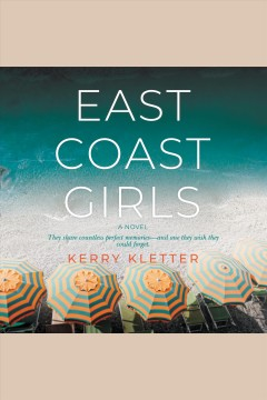 East coast girls [electronic resource] / Kerry Kletter.