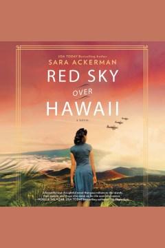 Red sky over Hawaii [electronic resource] / Sara Ackerman.