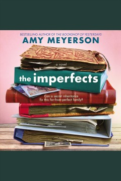 The imperfects [electronic resource] : A Novel / Amy Meyerson