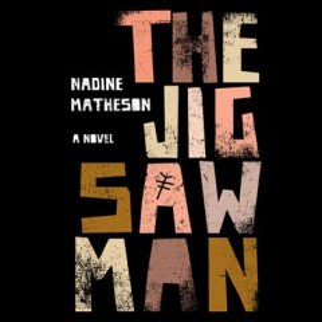 The jigsaw man [electronic resource] / Nadine Matheson.