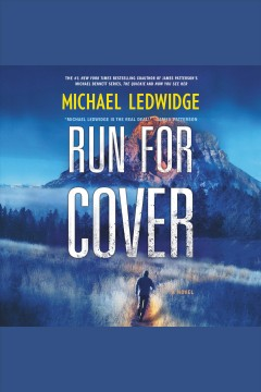 Run for Cover : A Novel [electronic resource] / Michael Ledwidge.