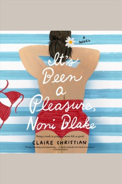 It's been a pleasure, Noni Blake [electronic resource] / Claire Christian.