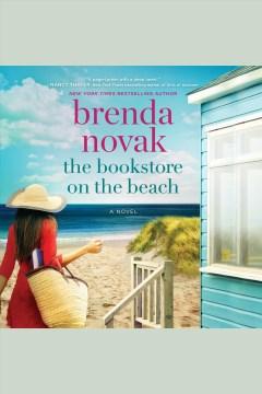 The bookstore on the beach [electronic resource] / Brenda Novak.