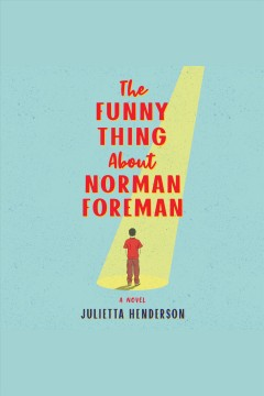 The funny thing about Norman Foreman [electronic resource].