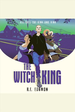 The Witch King : The Witch King Series, Book 1 [electronic resource] / H.E. Edgmon.