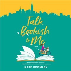 Talk bookish to me [electronic resource] / Kate Bromley.
