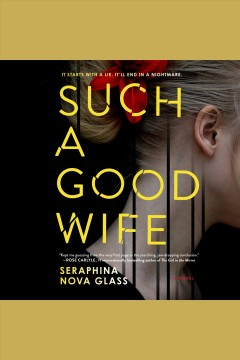 Such a good wife [electronic resource] / Seraphina Nova Glass