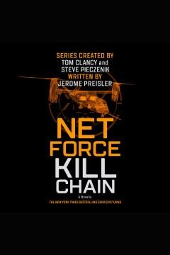 Net Force : Kill Chain [electronic resource] / Jerome Preisler.