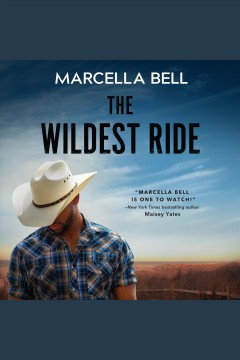 The wildest ride [electronic resource] : a novel / Marcella Bell