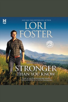 Stronger than you know [electronic resource] / Lori Foster.