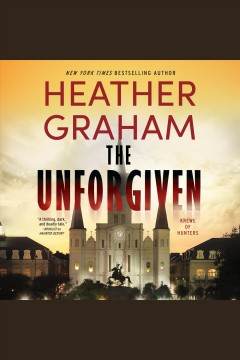The unforgiven [electronic resource] / Heather Graham.