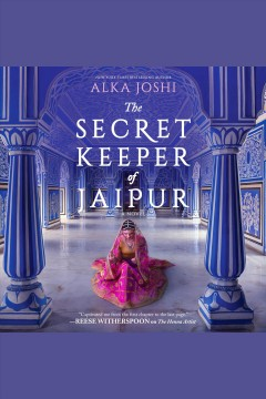 The secret keeper of Jaipur [electronic resource] / Alka Joshi.