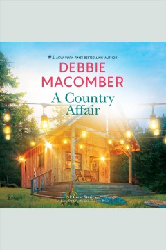 A country affair [electronic resource] / Debbie Macomber.