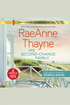 His second-chance family & katie's redemption [electronic resource] / Raeanne Thayne and Patricia Davids.