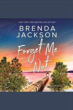 Forget Me Not [electronic resource] / Brenda Jackson.