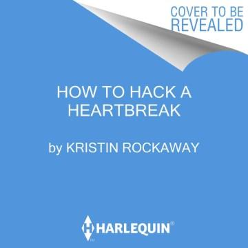 How to Hack a Heartbreak (CD)