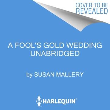 A Fool's Gold Wedding (CD)