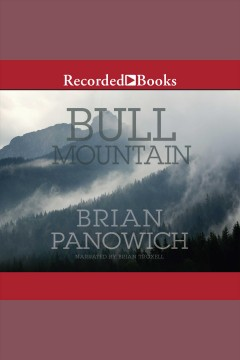 Bull Mountain [electronic resource] / Brian Panowich.