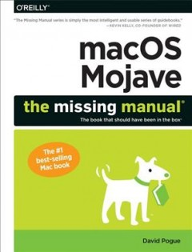 MacOS Mojave : the missing manual / David Pogue.