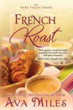 French roast Ava Miles.
