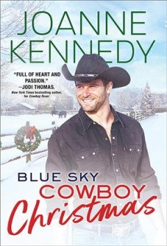 Blue sky cowboy Christmas / Joanne Kennedy.