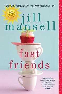 Fast friends Jill Mansell.