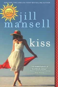 Kiss / Jill Mansell.
