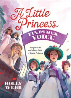 A little princess finds her voice / Holly Webb.